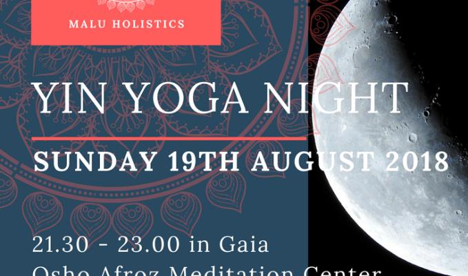 Yin Yoga Night at Osho Afroz MeditationCentre
