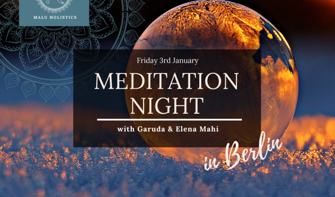 Welcoming the New – Meditation Night